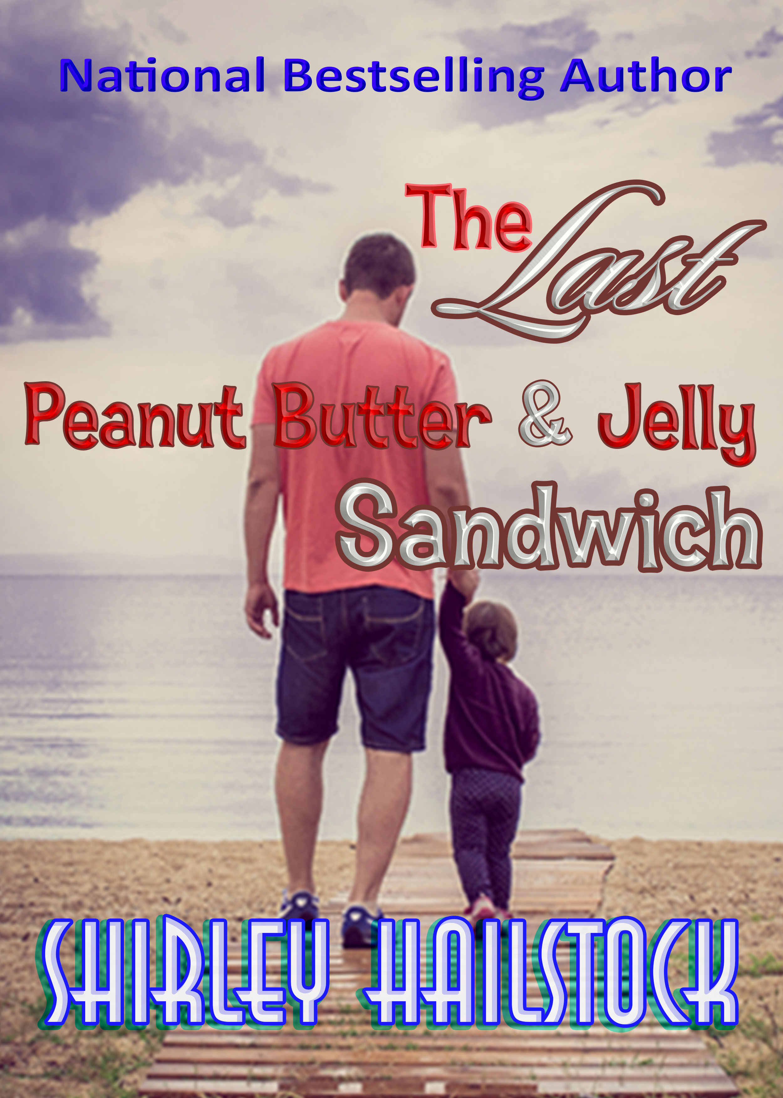 Last Peanut Butter and Jelly Sandwich
